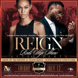 Reign Welcome to NOLA After Party @ Republic New Orleans