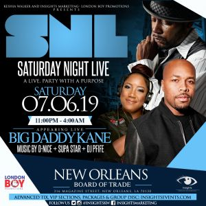 Saturday Night Live with Big Daddy Kane @ NOLA Board of Trade